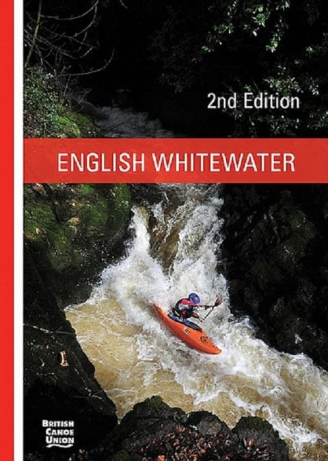 English Whitewater 2nd Edition Guide Book from Northeast Kayaks