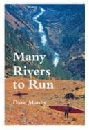 Many Rivers to Run, Dave Manby
